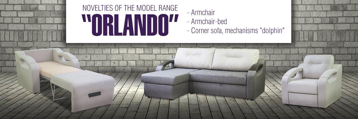 New items in the Orlando range!